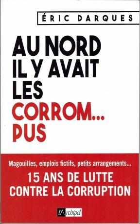 Au Nord il y a des Corrom...pus